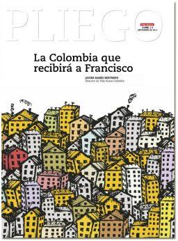 portada Pliego La Colombia que recibirá a Francisco septiembre 2017 3048