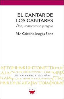 El cantar de los cantares, libro de Cristina Inogés, PPC