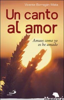 Un canto al amor, libro de Vicente Borragán, San Pablo
