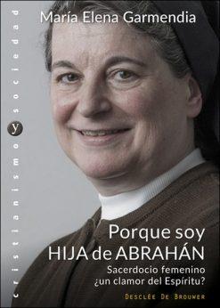 Porque soy hija de Abrahán, María Elena Garmendia, Desclée de Brouwer
