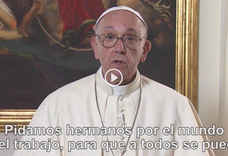 el vídeo del papa Francisco sobre los derechos de los trabajadores octubre 2017