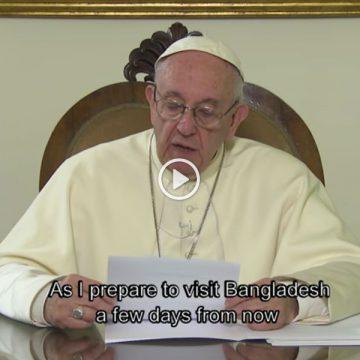 papa Francisco envía un videomensaje a Bangladesh antes de su viaje apostólico noviembre 2017