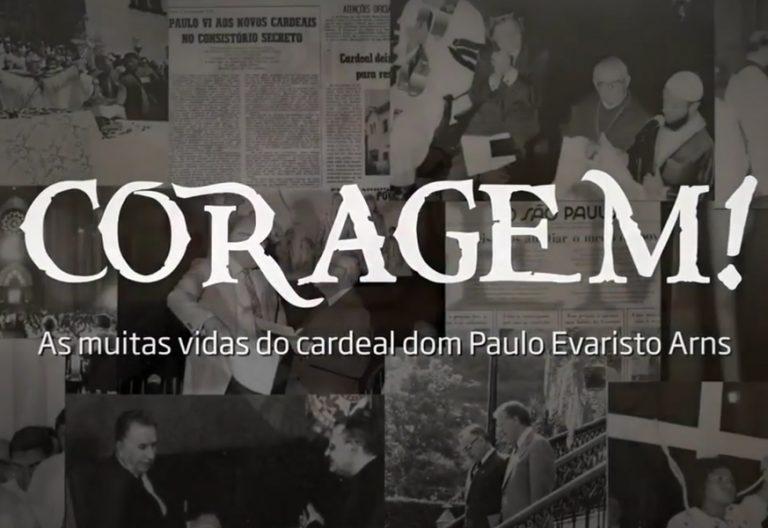 Coragem documental sobre la vida del cardenal Paulo Evaristo Arns en el primer año de su fallecimiento 2017