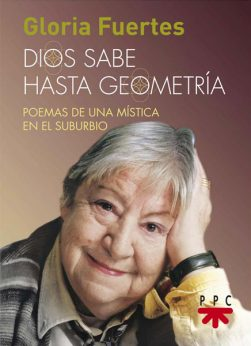 Dios sabe hasta geometría, libro de Gloria Fuertes, PPC