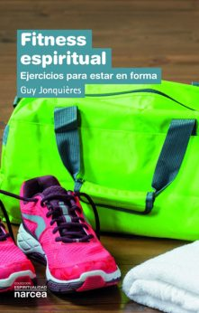 Fitness espiritual, un libro de Guy Jonquières, Narcea