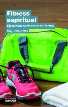 Fitness espiritual, un libro de Guy Jonquières, Narcea