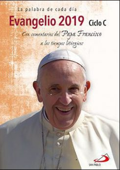 Evangelio 2019 San Pablo con comentarios del papa Francisco