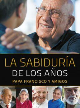 La sabiduría de los años, papa Francisco, Mensajero