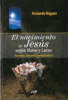 El nacimiento de Jesús según Mateo y Lucas, Armando Noguez Alcántara, Verbo Divino