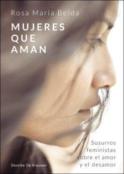 Mujeres que aman, Rosa María Belda, Desclée De Brouwer