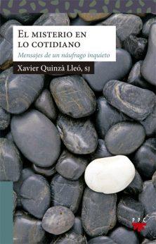 El misterio en lo cotidiano, Xavier Quinzà, PPC