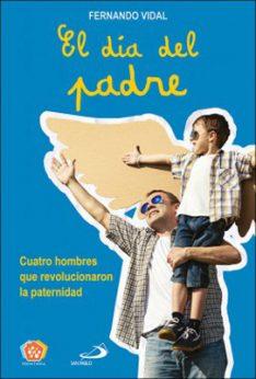 El día del padre, Fernando Vidal, San Pablo