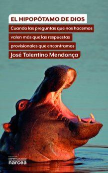 El hipopótamo de Dios, José Tolentino Mendonca, Narcea