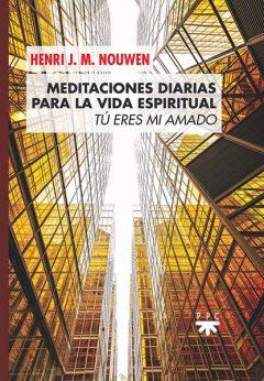 Meditaciones diarias para la vida espiritual Henry Nouwen PPC