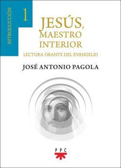 José Antonio Pagola Jesús Maestro interior PPC