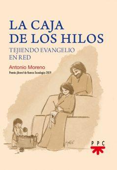 La caja de los hilos, Antonio Moreno PPC
