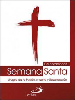 Celebraciones Semana Santa San Pablo