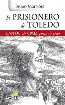 El prisionero de Toledo libro Monte Carmelo