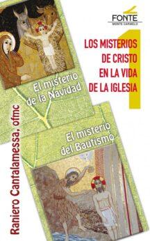 Los Misterios de Cristo en la Vida de la Iglesia