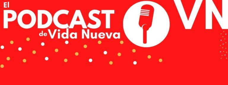 El podcast de Vida Nueva